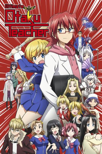 Ultimate Otaku Teacher Poster