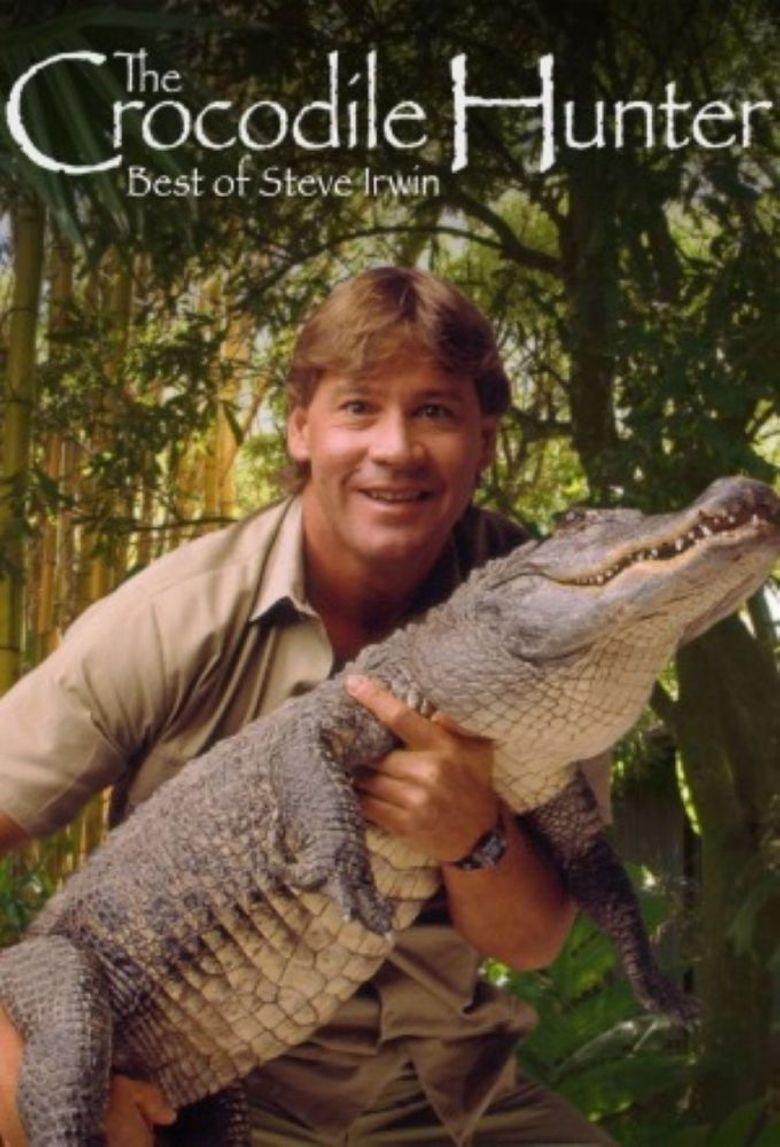 The Crocodile Hunter: Best of Steve Irwin Poster