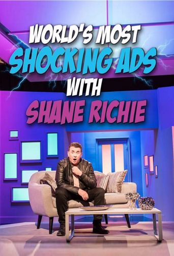 The World's Most Shocking Ads with Shane Richie Poster