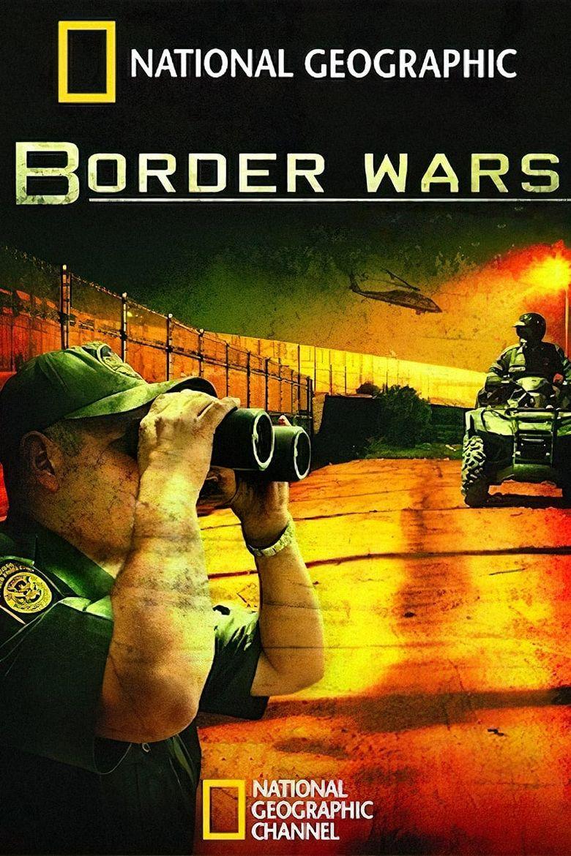 Border Wars Poster