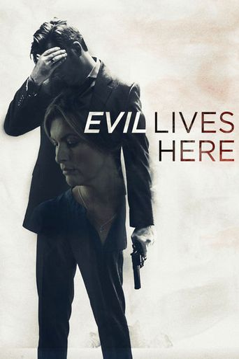 Evil Lives Here Poster