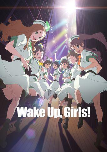 Wake Up, Girls! Poster