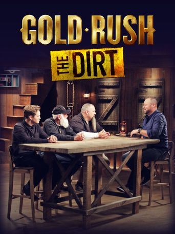 Gold Rush: The Dirt Poster