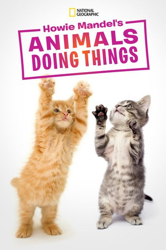 Howie Mandel's Animals Doing Things Poster