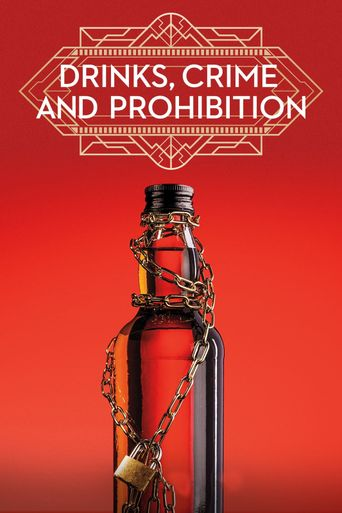 Drinks, Crimes, and Prohibition Poster