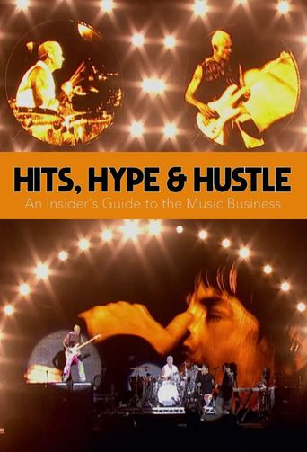 Hits, Hype & Hustle: An Insider's Guide to the Music Business Poster