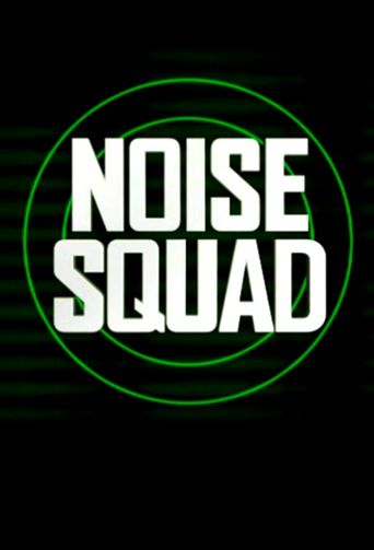 Noise Squad Poster