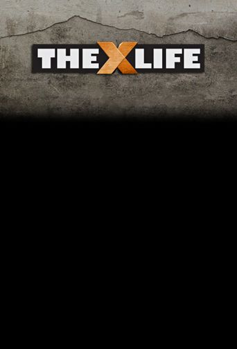 The X-Life Poster