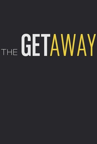The Getaway Poster
