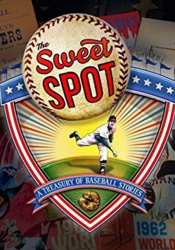 The Sweet Spot: A Treasury of Baseball Stories Poster