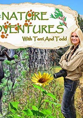 Nature Adventures with Terri and Todd Poster