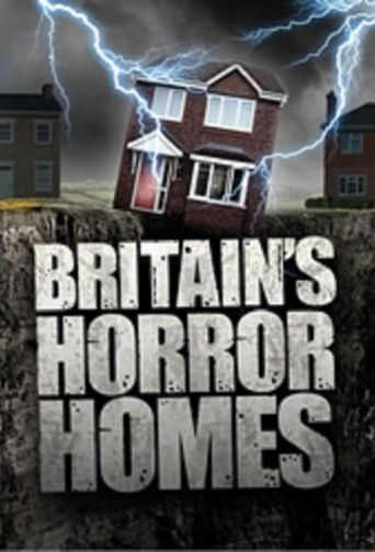 Britain's Horror Homes Poster