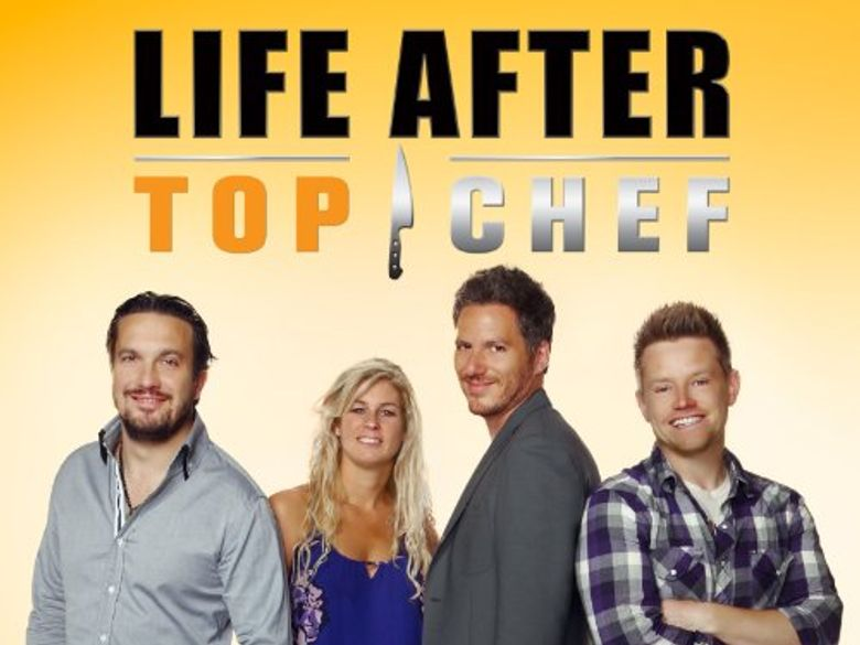 Life After Top Chef Poster