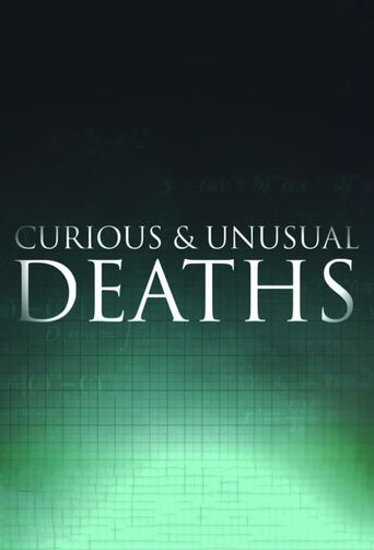 Curious and Unusual Deaths Poster