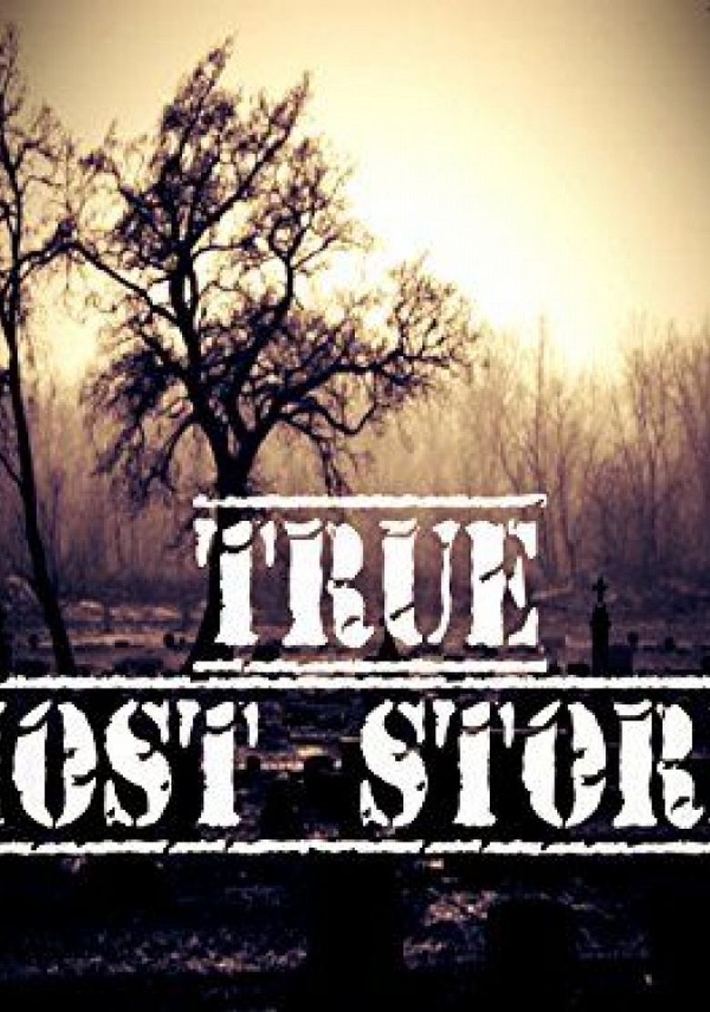 True Ghost Stories Poster