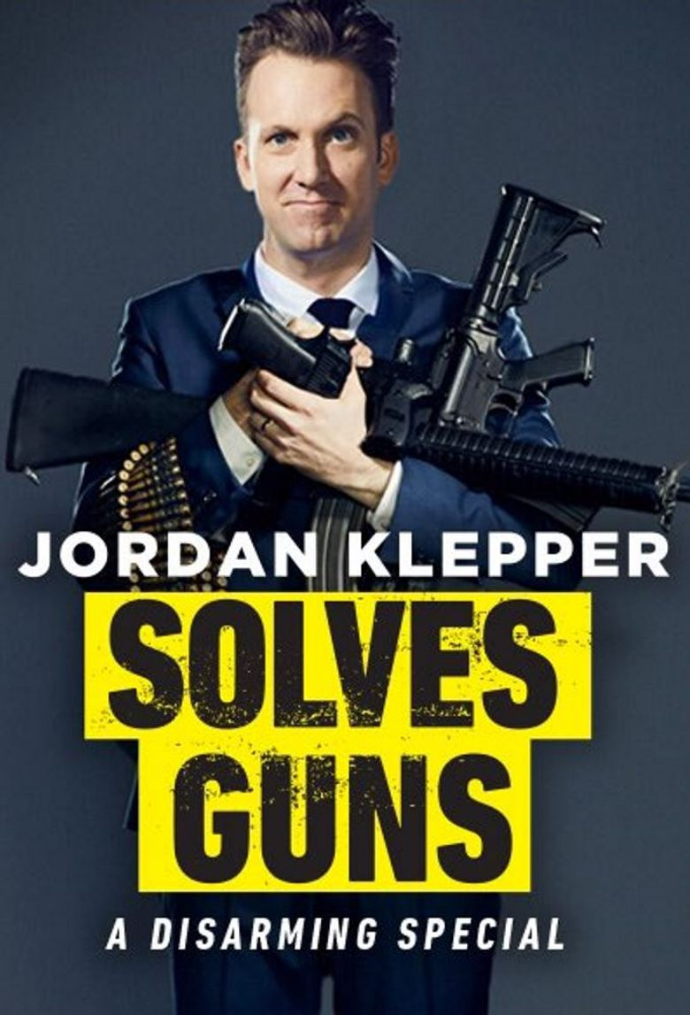 Jordan Klepper Solves Guns Poster