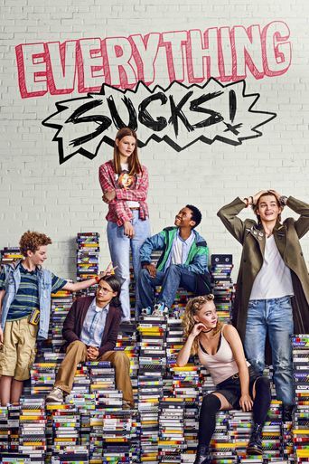 Everything Sucks! Poster