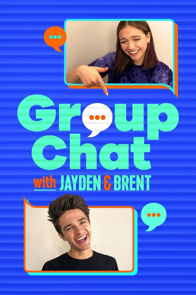 Group Chat with Jayden and Brent Poster