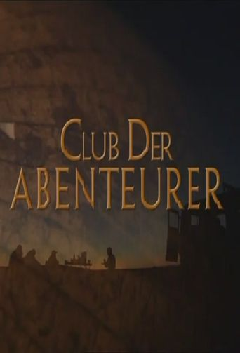 Der Club der Abenteurer Poster