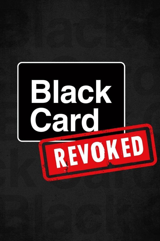 Black Card Revoked Poster