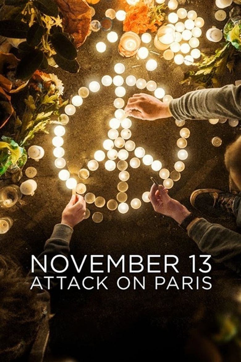 November 13: Attack on Paris Poster