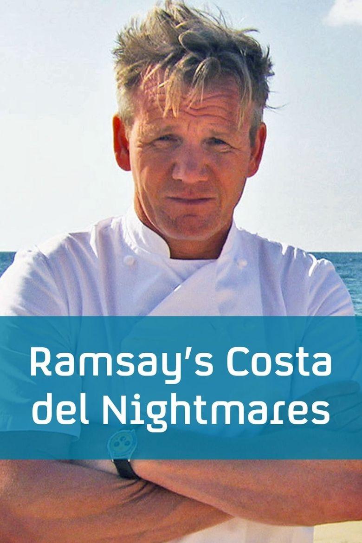 Ramsay's Costa del Nightmares Poster