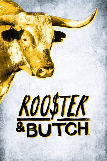 Rooster & Butch Poster