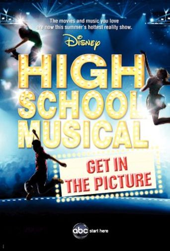 High School Musical: Get in the Picture Poster
