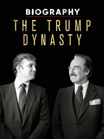 Biography: The Trump Dynasty Poster