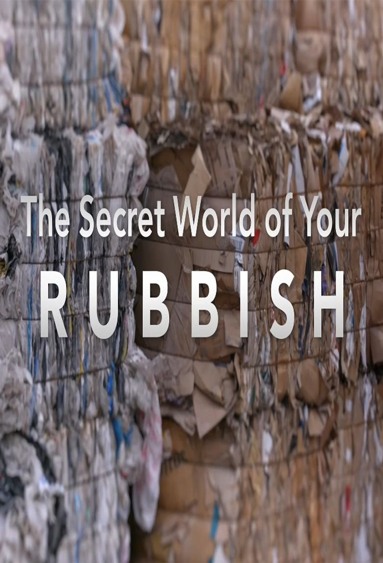 The Secret World of Your Rubbish Poster