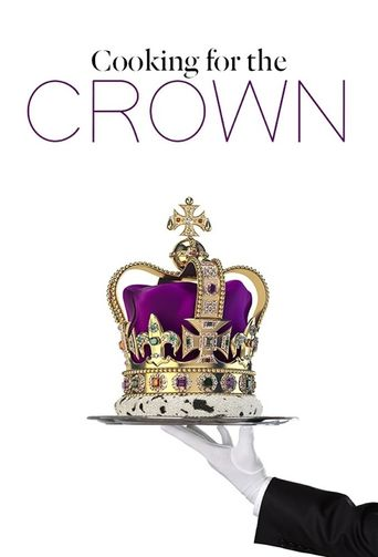 Cooking for the Crown Poster