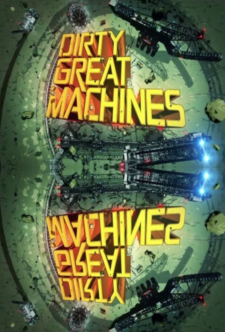 Dirty Great Machines Poster