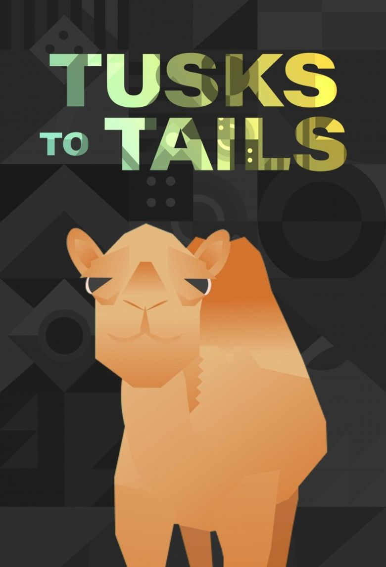 Tusk to Tails Poster