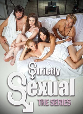 Strictly Sexual The Series Poster