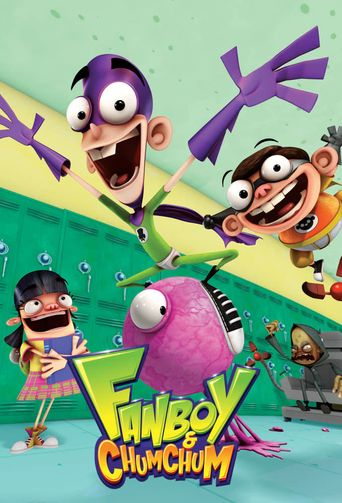 Fanboy and Chum Chum Poster