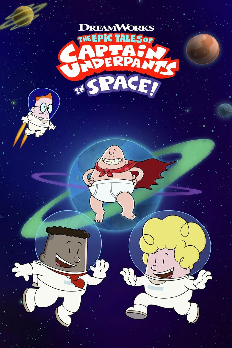 The Epic Tales of Captain Underpants in Space Poster