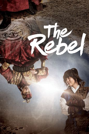 Rebel: Thief Who Stole the People Poster