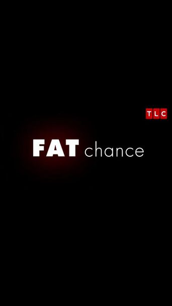 Fat Chance Poster