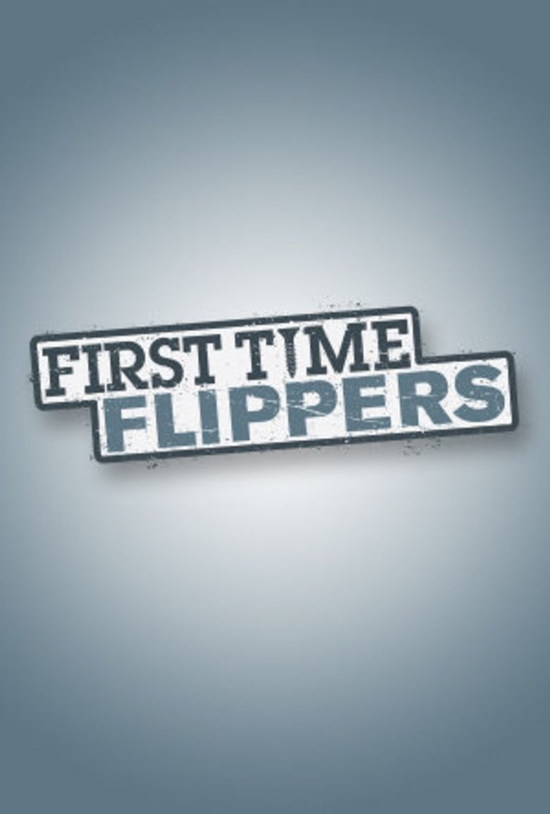 First Time Flippers Poster