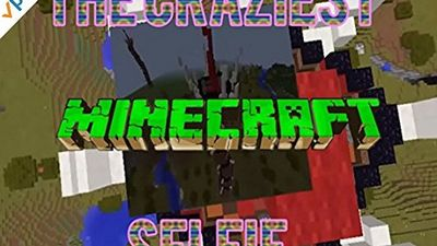 Season 03, Episode 07 The Craziest Minecraft Selfie