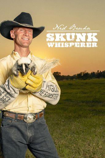 Ned Bruha: Skunk Whisperer Poster