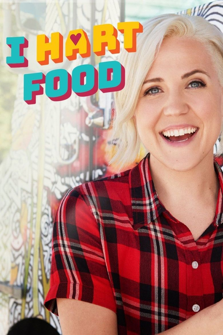 I Hart Food Watch Episodes On Food Network Or Streaming Online