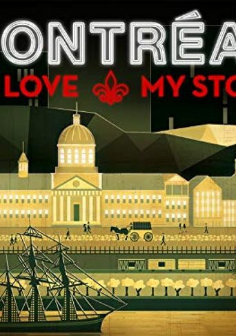 Montréal: My Love, My Story Poster