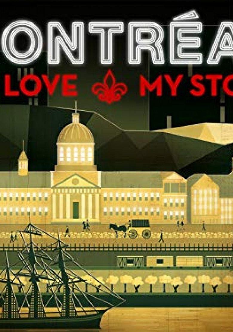 Montréal: My Love, My Story Poster