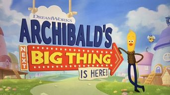 Archibald's Next Big Thing Is Here Poster