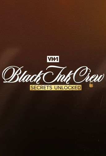Black Ink Crew: Secrets Unlocked Poster