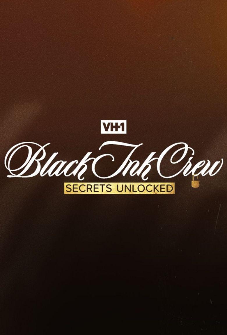 Black Ink Crew: Secrets Unlocked Poster