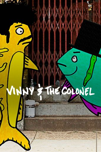 Vinny And The Colonel Poster