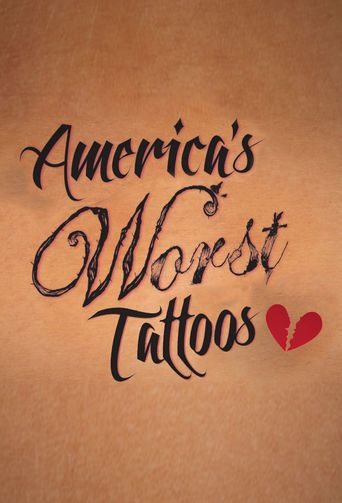 America's Worst Tattoos Poster