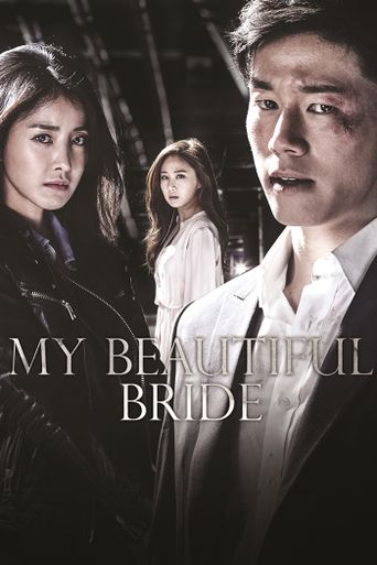 My Beautiful Bride Poster